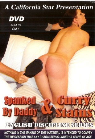 SPANKED BY DADDY & CURRY STAINS
