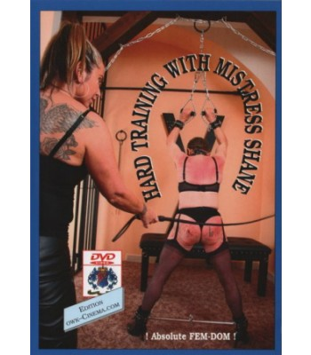 HARD TRAINING WITH MISTRESS SHANE