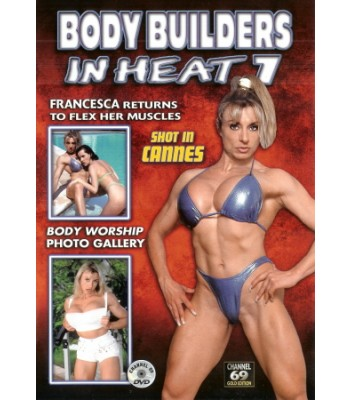 BODY BUILDERS IN HEAT #7