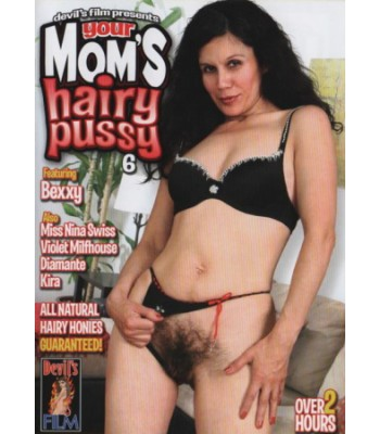 YOUR MOM'S HAIRY PUSSY #6