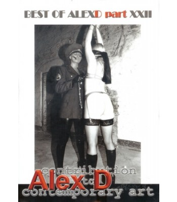 BEST OF ALEX D PART XXII