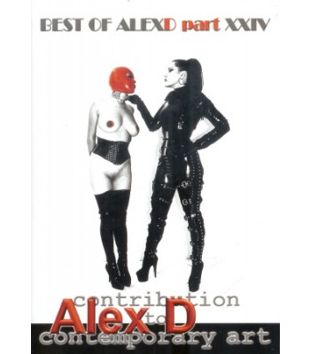 BEST OF ALEX D PART XXIV